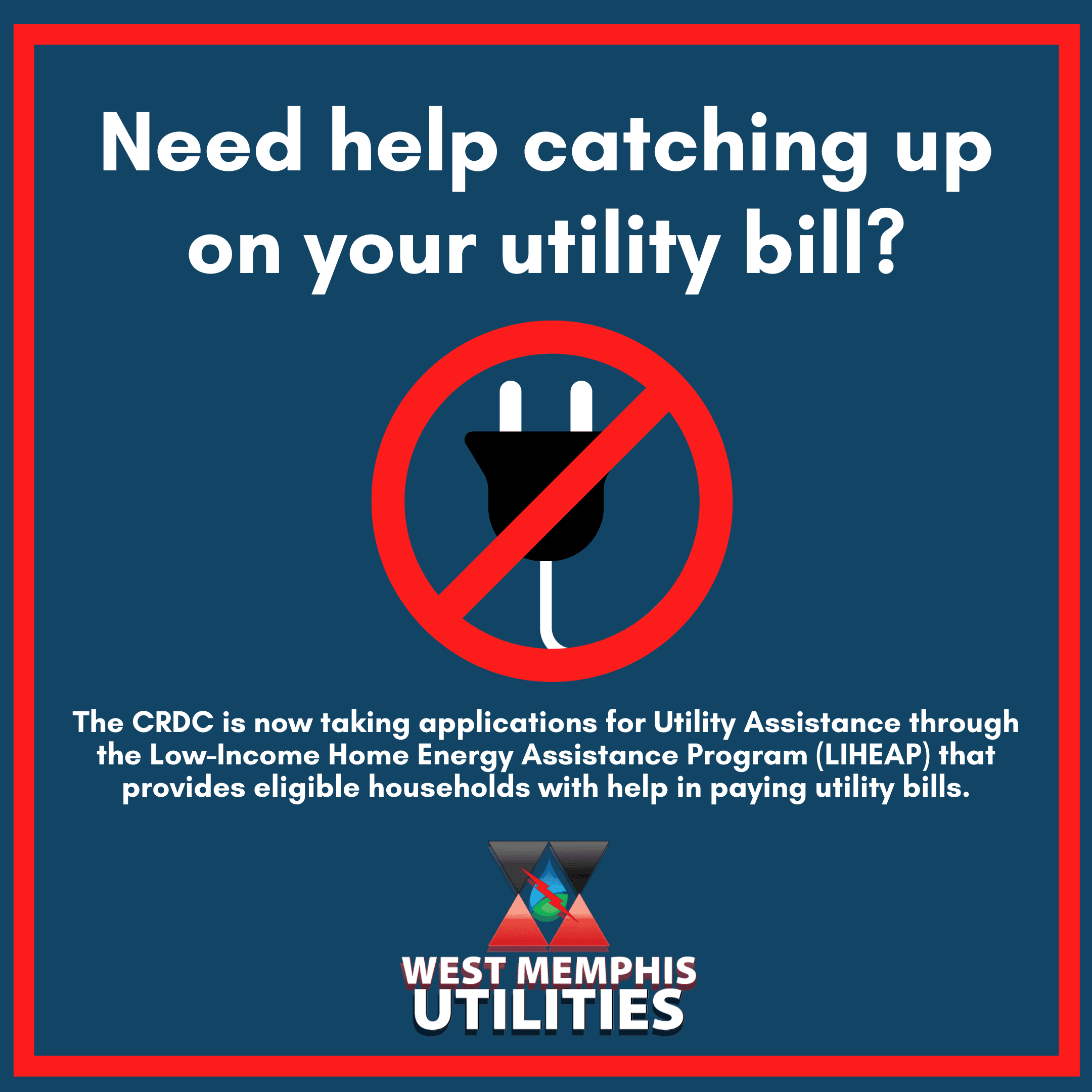 Need help with your Utility Bill West Memphis LIHEAP