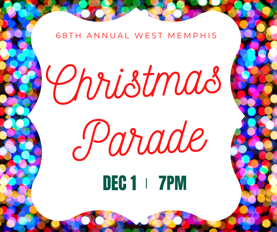 68th Annual West Memphis Christmas parade post